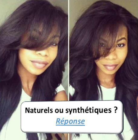 question cheveux naturels ou synthtiques ?