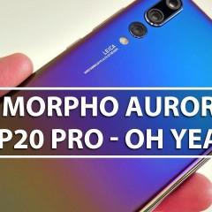 Test du Huawei P20 Pro Morpho Aurora